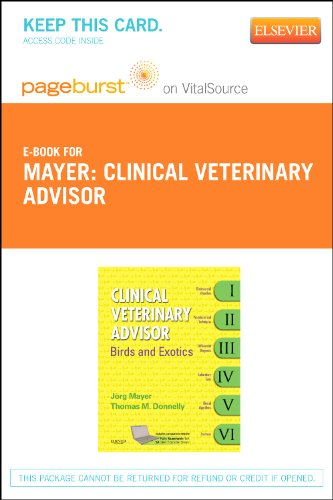 Clinical Veterinary Advisor - Elsevier eBook on VitalSource (Retail Access Card): Birds and Exotic Pets