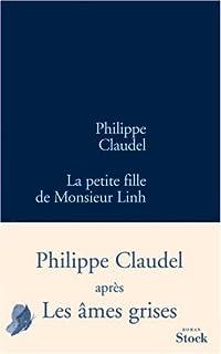 La petite fille de Monsieur Linh : roman, Claudel, Philippe