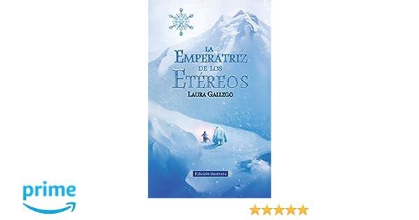 Amazon.com: La Emperatriz de los Etéreos (Edicion ilustrada) (Spanish Edition) (9781941999523): Laura Gallego: Books