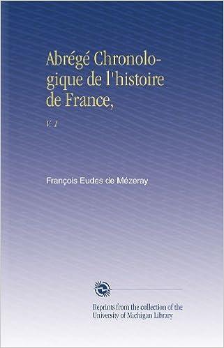 En ligne téléchargement gratuit Abrégé Chronologique de l'histoire de France,: V. 1 pdf