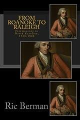 From Roanoke to Raleigh: Freemasonry in North Carolina, 1730-1800 Paperback