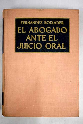 El abogado ante el juicio oral: Amazon.es: FERNÁNDEZ BOIXADER ...