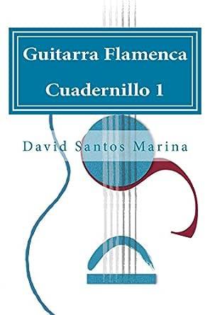GUITARRA FLAMENCA CUADERNILLO 1: CÓMO APRENDER LAS NOTAS MUSICALES ...