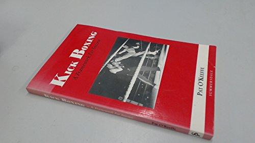 Kick Boxing: A Framework for Success Pat OKeefe