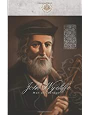 John Wycliffe: Man of Courage