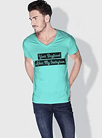 Creo Your Boyfriend Likes My Instagram Funny T-Shirts For Men - S, Green