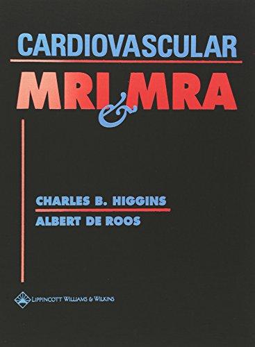 Cardiovascular MRI and MRA