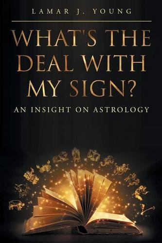 R.E.A.D What's the Deal with My Sign? An Insight on Astrology PDF