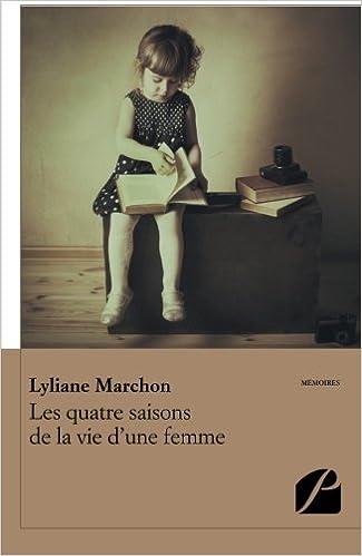 Livres gratuits Les quatre saisons de la vie d'une femme pdf