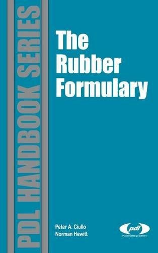 The Rubber Formulary (Plastics Design Library)