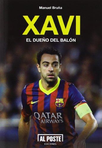 Descargar Libro Xavi El Dueño Del Balón Manuel Bruña