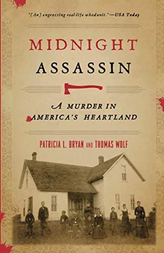 Midnight Assassin: A Murder in America's Heartland (Bur Oak Book)