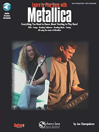 - Learn to Play Bass with Metallica: Everything You Need to Know About Starting to Play Bass!