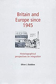 New Labour and the European Union: Blair and Browns logic of history