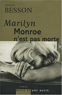 Marilyn Monroe n'est pas morte par Besson