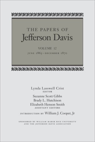 The Papers of Jefferson Davis: July 1846–December 1848