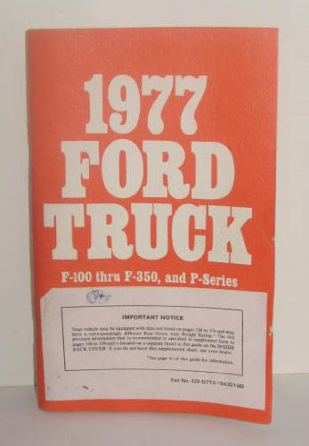1977 Ford Truck Owners Manual Guide F-100 thru F-350 and P-Series