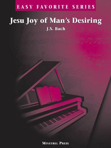 Jesu Joy Of Mans Desiring * Easy Favorite