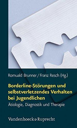 Borderline-Störungen und selbstverletzendes Verhalten bei Jugendlichen: Ätiologie, Diagnostik und Therapie