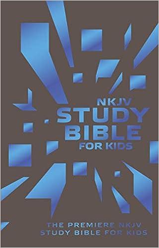NKJV, Study Bible for Kids, Leatherflex, Grey/Blue: The Premiere