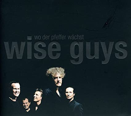 Wise Guys Wo der Pfeffer Wächst [Enhanced]