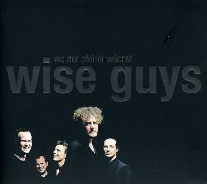 Wise Guys Wo der Pfeffer Wächst [Enhanced]