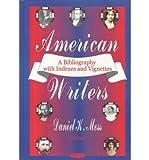 American Writers, Daniel K. Moss, 1590333993