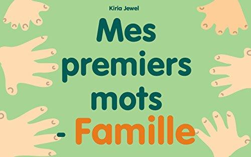 Livre Pour Enfant Mes Premiers Mots Famille French