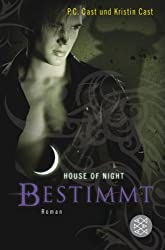 Bestimmt: House of Night 9