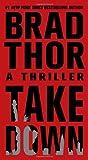 """""""Takedown A Thriller"""" av Brad Thor"""