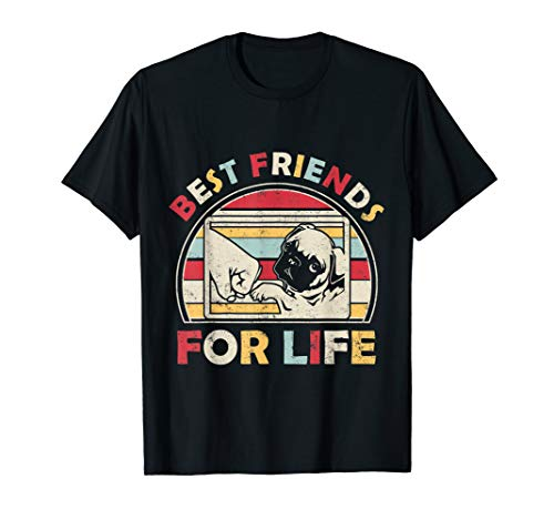 Funny Pug - Best Friends For Life T-shirt