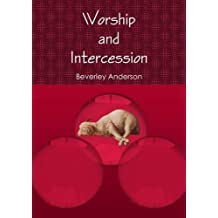 Worship and Intercession
