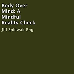 Body Over Mind Audiobook