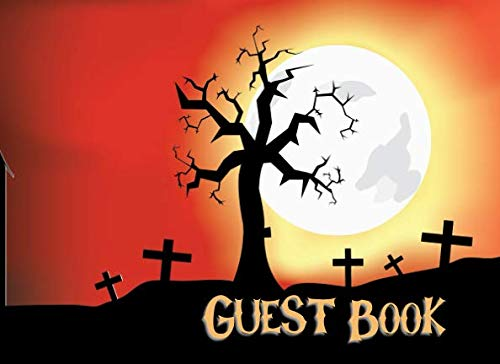 Guest Book: Not just for Halloween! Sign-in Guest Registry Book For Spooky Parties And Meetups (Spooky Events Books)