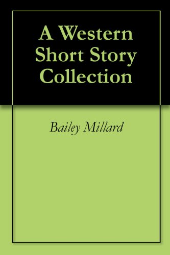 A Western Short Story (Bailey Collection Wood)