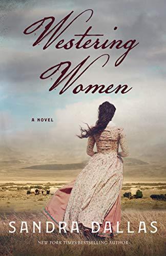 Westering Women: A Novel