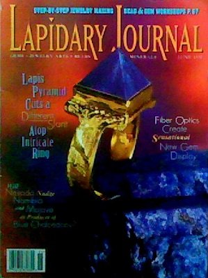 Lapidary Journal for Gem Cutters, Collectors, and Jewelers, Vol.51, No.3 (June 1997)