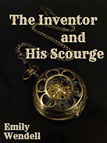 The Inventor and His Scourge