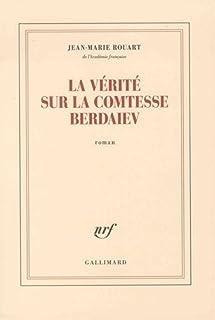 La vérité sur la comtesse Berdaiev, Rouart, Jean-Marie