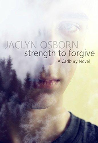 strength-to-forgive-a-cadbury-novel-book-1