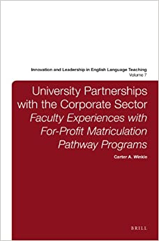 University Partnerships with the Corporate Sector Innovation and Leadership in English Language Teaching
