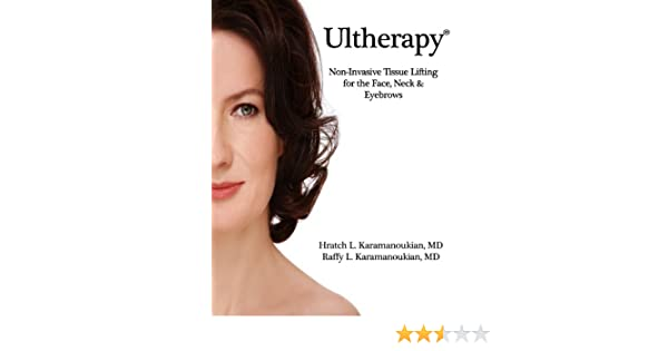 Ultherapy Non-Invasive Tissue Lifting for the Face, Neck & Eyebrows