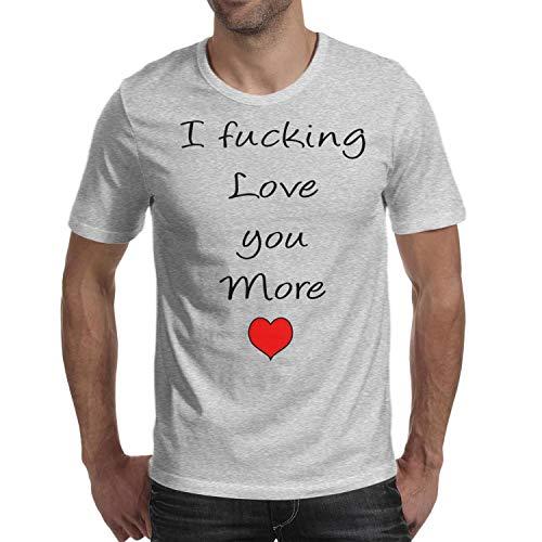 TTYUN Mens I Fucking Love You More O-Neck Short Sleeve Cotton Grey -