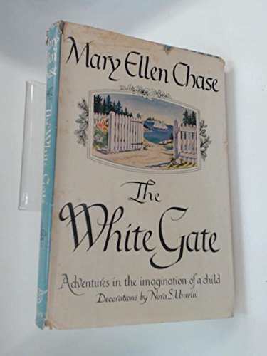 The White Gate by Mary Ellen Chase