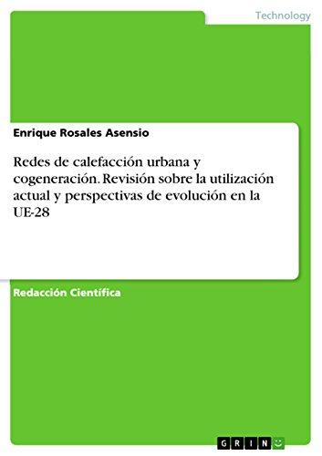 Amazon.com: Redes de calefacción urbana y cogeneración. Revisión ...