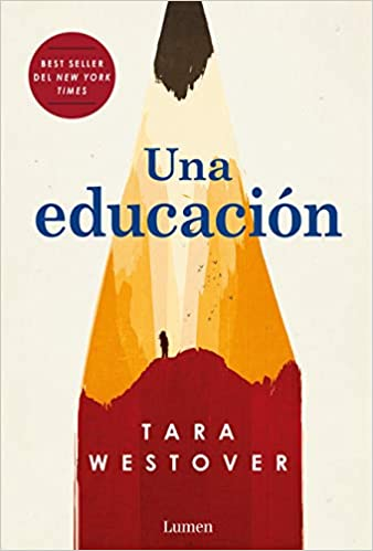 f00a39d111f77 Una educación   Educated  A Memoir (Spanish Edition)  Tara Westover   9781949061499  Amazon.com  Books