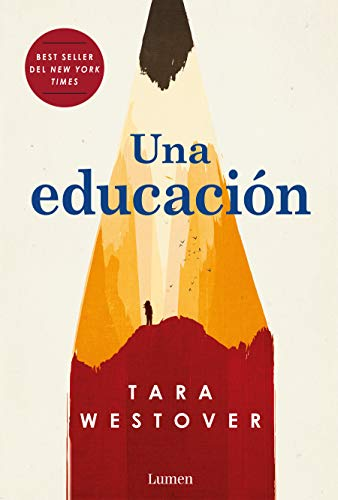 Una educación / Educated: A Memoir (Spanish Edition)