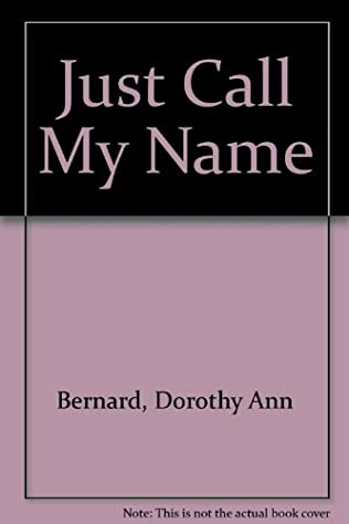 book cover of Just Call My Name