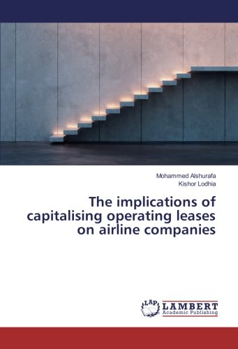 The implications of capitalising operating leases on airline companies PDF