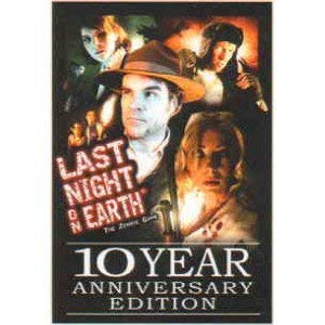 Last Night on Earth: 10th Anniversary Edition (Best Stuff On Earth)